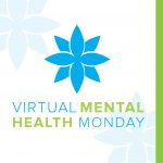 Virtual Mental Health Monday