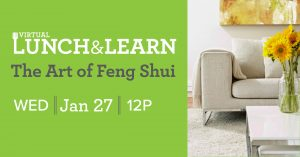 The Art of Feng Shui / Lunch and Learn
