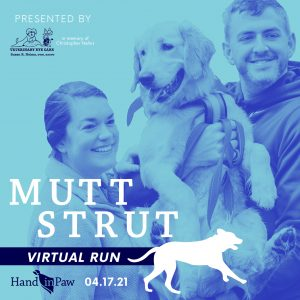 Hand in Paw's Virtual Mutt Strut: 5K and 1 Mile Fu...
