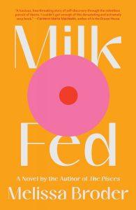 AUTHOR EVENT: Melissa Broder presents MILK FED