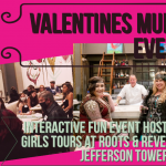 Valentines Murder Mystery Event Roots and Revelry Restaurant at Historic Thomas Jefferson Tower