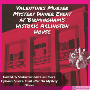 Valentines Weekend Murder Mystery Dinner at Birmingham's Arlington House- Sold Out