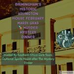 Mardi Gras Murder Mystery Dinner at Birmingham's Arlington House