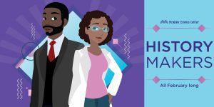History Makers Weekend by McWane Science Center!