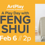 ArtPlay Workshop A Day of Play with Feng Shui