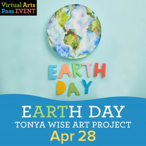 "Virtual Arts Pass Workshop Earth Without Art is Just ""Eh"" Earth Day Art"