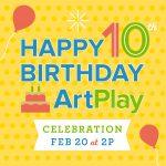 ArtPlay Family Day ArtPlay's 10th Birthday