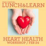Lunch & Learn Women's Heart Health