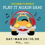 ArtPlay Presents Vocabby's World Play It Again Sam