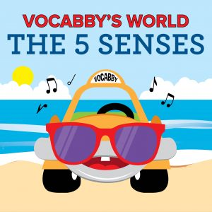 ArtPlay Presents Vocabby's World The Five Senses