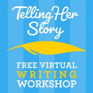 Telling Her Story: High School Girls Writing Workshop