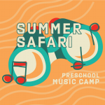 Mason Music Summer Safari Preschool Music Camp
