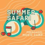 Mason Music Summer Safari Preschool Music Camp