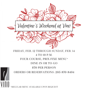 Celebrate Valentine's Day Weekend with Vino Dine-in or To-Go