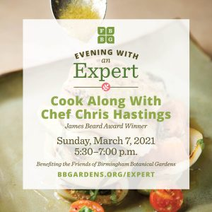 Evening with an Expert: Cook Along with Chef Chris Hastings