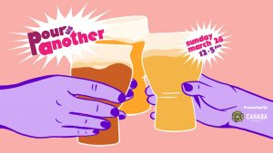 Pour Us Another: Celebrating Women and Craft Beer