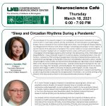 "UAB Neuroscience Cafe': ""Sleep and Circadian Rhythms During a Pandemic"""