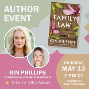 AUTHOR EVENT: Gin Phillips in conversation with As...
