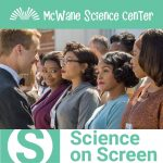 Science on Screen: Hidden Figures in IMAX Dome Theater