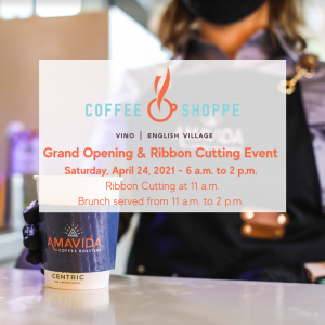 Coffee Shoppe at Vino Grand Opening