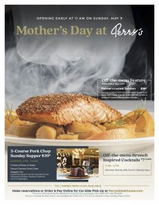 Mother's Day Specials Fit for a Queen at Perry's S...