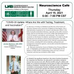 """UAB Neuroscience Cafe """"COVID-19 Update: Where Are We with Testing, Treatment, and Vaccination?"""""""