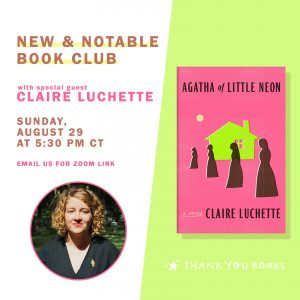 BOOK CLUB + AUTHOR VISIT: Agatha of Little Neon by Claire Luchette