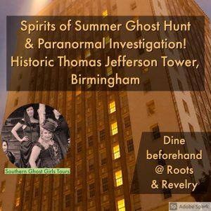 Spirits of Summer Ghost Hunt at Birmingham's His...