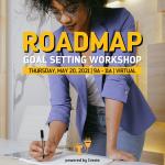 Roadmap Goal Setting Workshop - MAY2021