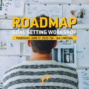 Roadmap Goal Setting Workshop - JUNE2021