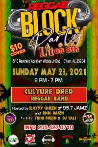 Reggae Block Party and Culture Dred Reggae Concert...