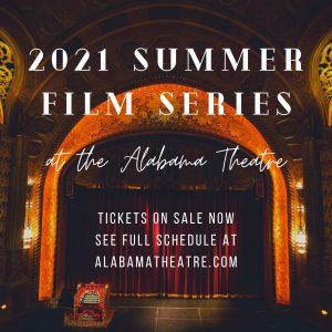 Alabama Theatre Summer Film Series