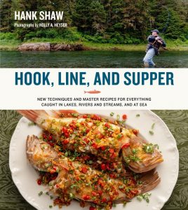 Hook, Line, and Supper Book Signing with Outdoorsman and Chef Hank Shaw