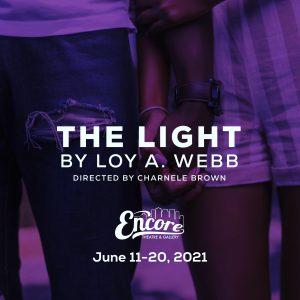 The Light by Loy A. Webb