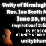 Unity of Birmingham Reopens with Rev. Jon Scott: Music and Message