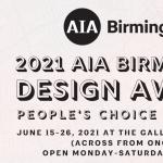 AIA Birmingham Design Awards People's Choice Exhibit