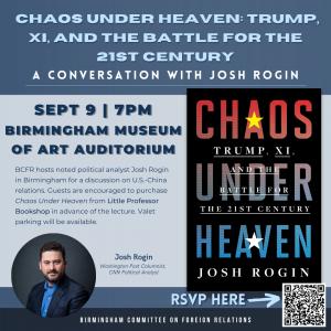 Chaos Under Heaven: A Conversation with Josh Rogin...