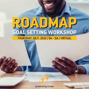Roadmap Goal Setting Workshop - JULY2021