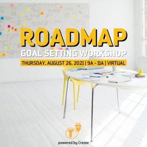 Roadmap Goal Setting Workshop - AUG2021