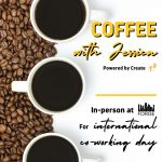 Coffee With Jessica - Intl Coworking Day Edition