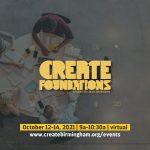 Create Foundations - October