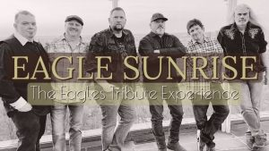 Cancelled - Eagle Sunrise: The Eagles Tribute Experience