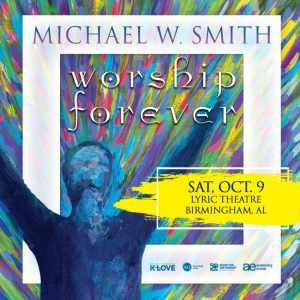 Michael W. Smith: Worship Forever