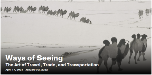 Ways of Seeing - The Art of Travel, Trade, and Tra...