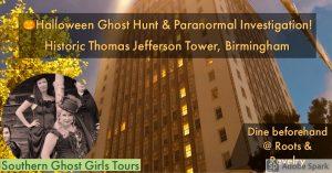 October Halloween Ghost Hunt at Birmingham's His...