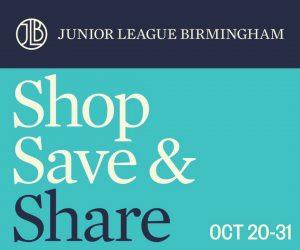 Junior League of Birmingham's Shop Save & Share 2021