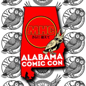 Alabama Comic Convention / My Hero Convention: Alabama Smash