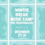 Mason Music Winter Break Music Camp For Preschoolers