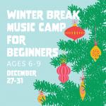 Mason Music Winter Break Music Camp for Beginners
