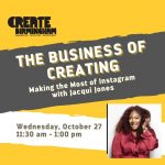 The Business of Creating: Making the Most of Instagram
